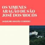 Os Ximenes Aragão de São José dos Mocós – Volume 1